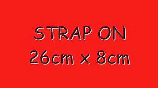 26cm X 8cm Monster Strap-On